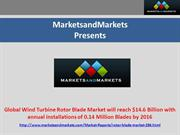 Global Wind Turbine Rotor Blade Market worth $14.6 Billion by 2016