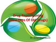 Drug Repositioning (New Uses Of Old Drugs)