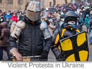 Violent Protests in Ukraine
