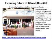 Incoming Lilavatti Hospital