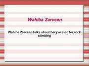 Wahiba Zarveen talks about her passion for rock climbing