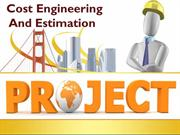 Cost Engineering And Estimation