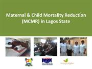 Maternal & Child Mortality Reduction (MCMR) November 2013