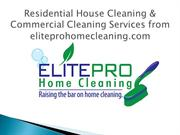 Residential House Cleaning and Commercial Cleaning Services