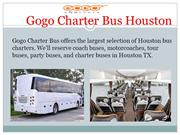 Gogo Charter Bus-Bus Charter in Houston