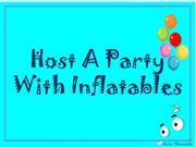 Host A Party With Inflatables