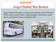 Gogo Charter Bus-Cheapest Boston Charter Bus Rental