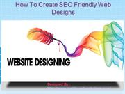 How To Create SEO Friendly Web Designs