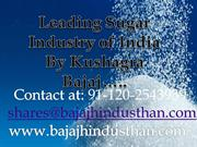 Kushagra Bajaj Striking Sugar Policy Under Bajaj Hindusthan