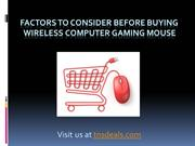 Factors to Consider Before Buying Wireless Computer Gaming Mouse
