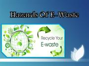 Hazards of e waste