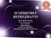 ECOFRIENDLY REFRIGERANTS