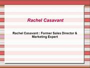 Rachel Casavant  Former Sales Director & Marketing Expert