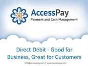 Direct Debit - Good for Business, Great for Customer