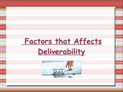 Factors that Affects Deliverability