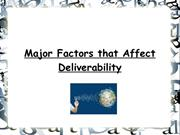 Major Factors that Affect Deliverability