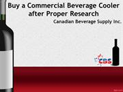 Buy a Commercial Beverage Cooler after Proper Research