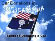 Car Donations in SouthCarolina Steps in donating a car