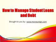How to Manage Student Loans and Debt