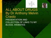 ALL ABOUT DRUGS... ANTHONY CRASTO