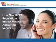 How New HIPAA Regulations Impact Medical Answering Services