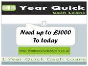 1 Year Loans- Get Funds To Fight Against Long Times Cash Crunches