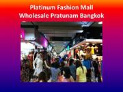 Platinum Fashion Mall  - Wholesale Pratunam Bangkok