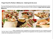 Finger Food For Parties in Melbourne – Catering On the move