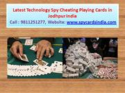 Spy Cheating Playing Cards in Jodhpur - 09811251277