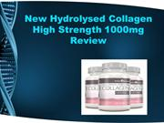 New Hydrolysed Collagen High Strength 1000mg Review