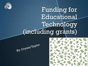 Funding for Educational Technology (including grants)