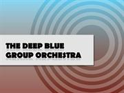 The Deep Blue Group Orchestra