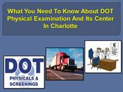 What You Need To Know About DOT Physical Examination And Its Center In