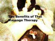 The Benefits of Thai Massage Therapy