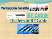 Dealers of RF Cable,Suppliers of LMR 400 cable & Rf Cables in India