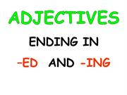 UNIT 6 ED_ING ADJECTIVES