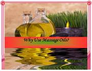 Why Use Massage Oils?