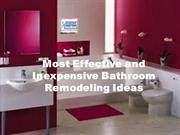 Most Effective and Inexpensive Bathroom Remodeling Ideas
