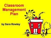 Sara  Rowley's  Classroom  Management  Plan