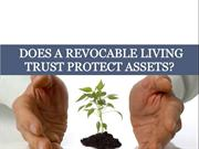 Does Revocable Living Trust Protect Assets?