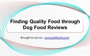 Finding Quality Food through Dog Food Reviews