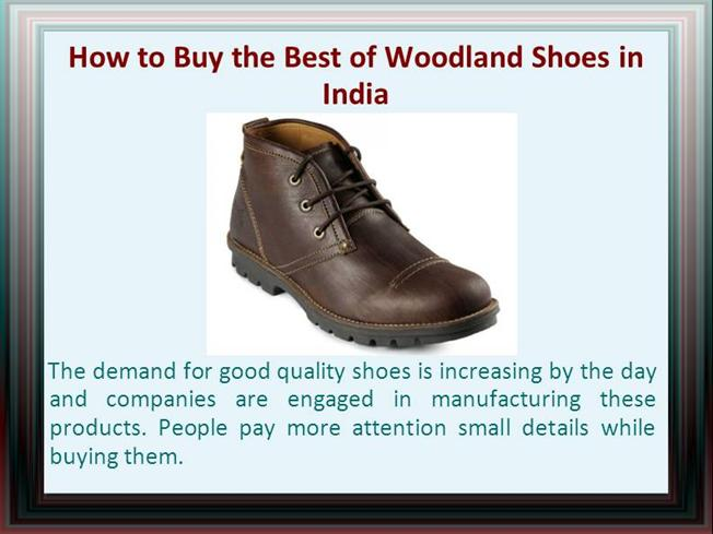 Woodlahow to Buy the Best of Woodland Shoes in India |authorSTREAM