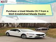 Purchase a Used Mazda CX-7 from a Well-Established_PPT