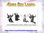 Hope For Jobless To Live Their Financial Life Freely!