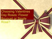 Choosing Valentines Day Roses-  Flower Bouquet or Single Rose?