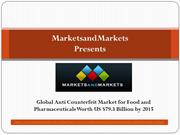 Global Anti Counterfeit Market for Food and Pharmaceuticals Worth US$7