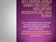 2014 TAPPING WORLD SUMMIT PRE EVENT – NICK ORTNER INTERVIEWS DR. LISSA