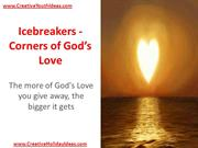 Icebreakers - Corners of God's Love