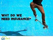 121 Policy- need for insurance