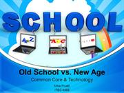 Common Core & Technology